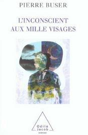 L'Inconscient Aux Mille Visages - Intérieur - Format classique
