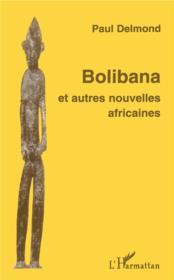 Bolibana et autres nouvelles africaines - Couverture - Format classique