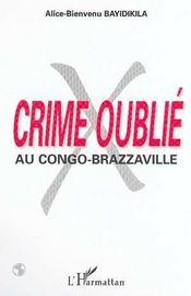 Crime Oublie Au Congo Brazzaville - Intérieur - Format classique