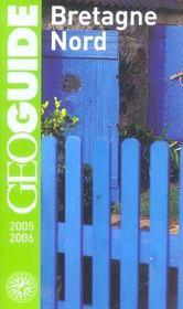 Geoguide ; Bretagne Nord (édition 2005/2006) - Intérieur - Format classique
