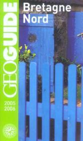 Geoguide ; Bretagne Nord (édition 2005/2006) - Couverture - Format classique