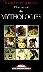 Dictionnaire Des Mythologies - Couverture - Format classique