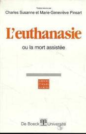 L'Euthanasie Ou La Mort Assistee - Couverture - Format classique