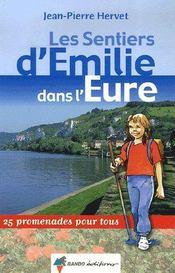 Les Sentiers D'Emilie Dans L'Eure - Intérieur - Format classique