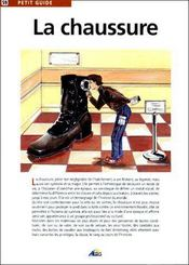 Petit Guide T.59 ; La Chaussure - Couverture - Format classique