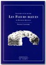 Les fleurs bleues, de Raymond Queneau - Couverture - Format classique