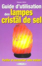 Guide D'Utilisation Des Lampes En Cristal De Sel - Intérieur - Format classique