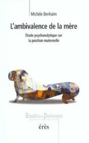 Ambivalence De La Mere (L') - Couverture - Format classique