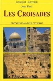 Les croisades - Couverture - Format classique