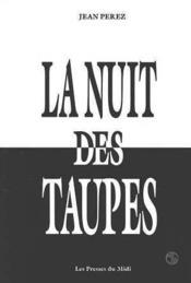 La Nuit Des Taupes - Couverture - Format classique