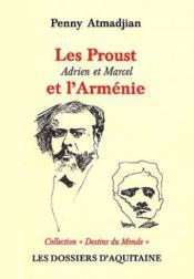 Les Proust ; et l'Arménie ; Adrien et Marcel - Couverture - Format classique