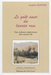 Le gout amer du laurier rose - Couverture - Format classique