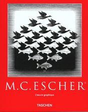 M.C. Escher ; l'oeuvre graphique - Intérieur - Format classique