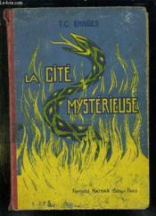 La Cite Mysterieuse. - Couverture - Format classique
