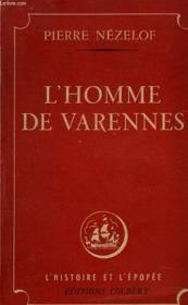 L'Homme De Varennes - Couverture - Format classique