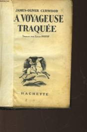 La Voyageuse Traquee - Couverture - Format classique