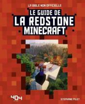 Vente  Minecraft ; le guide la redstone  - Jose Noce - Stephane Pilet