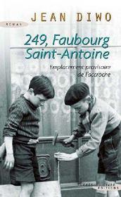 249 faubourg saint antoine jean diwo acheter occasion 21 08 2008. Black Bedroom Furniture Sets. Home Design Ideas