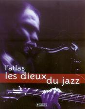 L'Atlas Les Dieux Du Jazz - Intérieur - Format classique