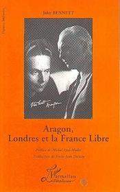 Aragon, Londres Et La France Libre - Intérieur - Format classique