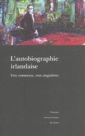 L Autobiographie Irlandaise. Voix Communes, Voix Singulieres - Intérieur - Format classique