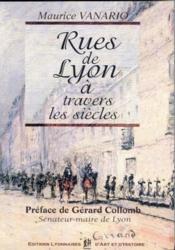 Rues de Lyon à travers les siècles - Couverture - Format classique