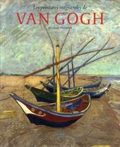 Les peintures magistrales de Van Gogh - Intérieur - Format classique