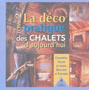 La déco pratique des chalets d'aujourd'hui t.2 ; chambres, salles de bains, balcons et toitures - Couverture - Format classique