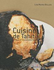 Cuisine de Tahiti d'hier et d'aujourd hui - Couverture - Format classique