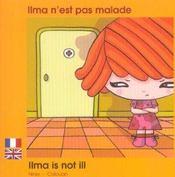 Ilma N'Est Pas Malade Francais Anglais - Intérieur - Format classique