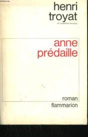 Anne Predaille. - Couverture - Format classique