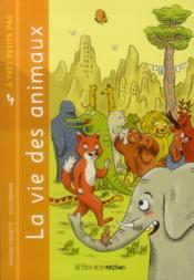 La vie des animaux - Couverture - Format classique