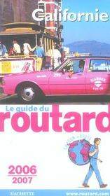Guide Du Routard ; Californie (édition 2006/2007)  - Philippe Gloaguen