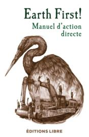 Vente  Manuel d'action directe  - Earth First! - Earth First!