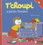 T'choupi a perdu Doudou – Thierry Courtin