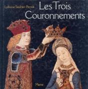 Les trois couronnements - Couverture - Format classique