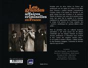 Grandes Affaires Criminelles En France - 4ème de couverture - Format classique