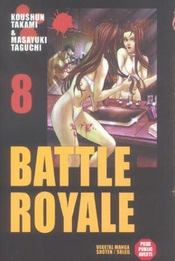 Battle royale t.8 - Intérieur - Format classique