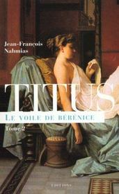 Titus t.2 ; le voile de Bérénice - Intérieur - Format classique