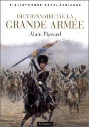 Dictionnaire De La Grande Armee - Couverture - Format classique