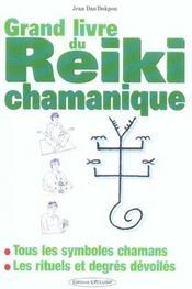 Grand Livre Du Reiki Chamanique - Intérieur - Format classique