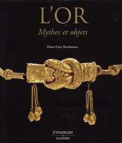 L'or, mythes et objets - Intérieur - Format classique