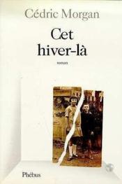 Cet Hiver La - Couverture - Format classique