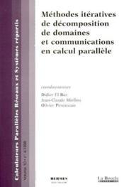 Méthodes itératives de décomposition de domaines et communications en calcul parallèle - Couverture - Format classique