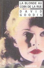 La Blonde Au Coin De La Rue (1ere Ed) - Intérieur - Format classique