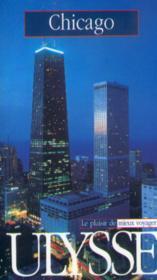 Guide Ulysse ; Chicago ; 2e Edition - Couverture - Format classique
