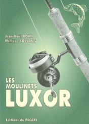 Les Moulinets Luxor - Couverture - Format classique