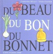 Du Beau, Du Bon, Du Bonnet - Intérieur - Format classique