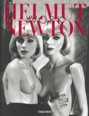 Helmut Newton ; work - Couverture - Format classique