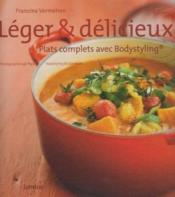 Léger et délicieux t.3 ; plats complets avec Bodystyling - Couverture - Format classique